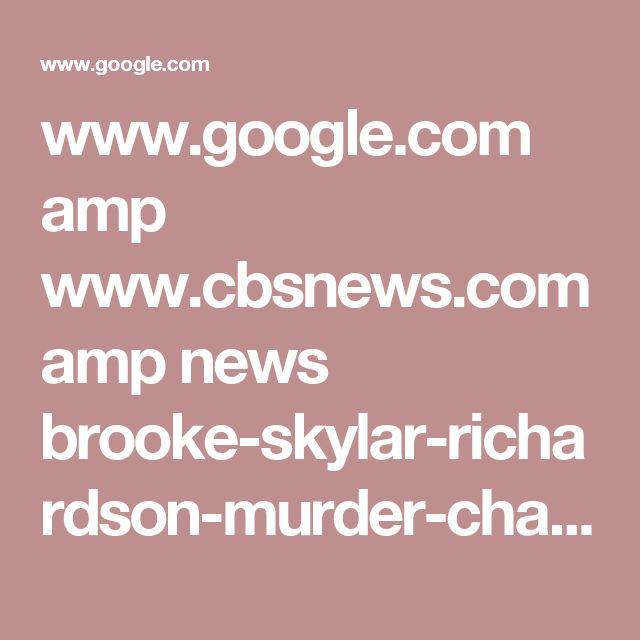 www.google.com amp www.cbsnews.com amp news brooke-skylar-richardson-murder-charges-newborn-baby