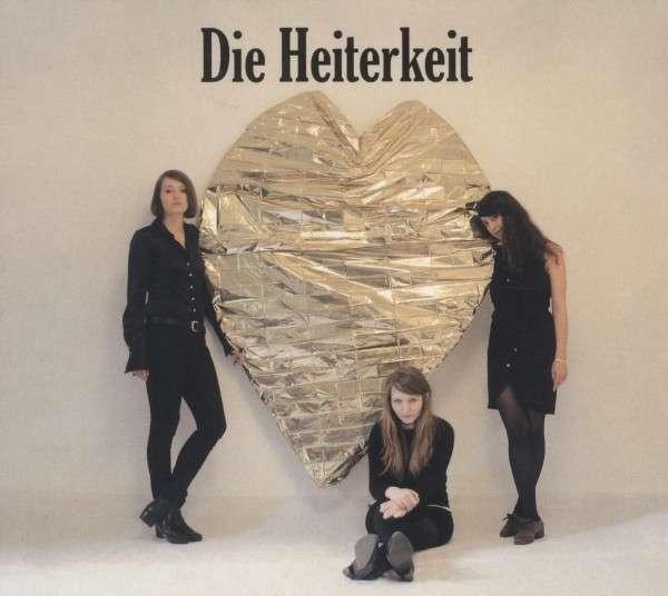 Die Heiterkeit: Herz aus Gold (LP + CD)