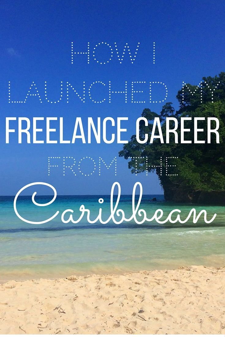 Ever dreamt of working for yourself? How about from the Caribbean? Here's how one writer is building a freelance career from Jamaica while saving for graduate school. | Cashville Skyline