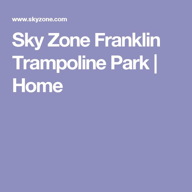 Sky Zone Franklin Trampoline Park | Home