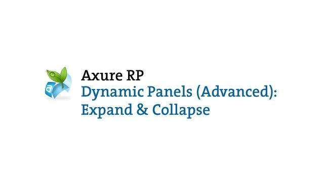 Axure RP: Dynamic Panels (Advanced): Expand & Collapse by Axure Software Solutions