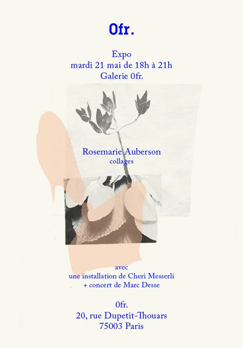 "aliciagaler: "" I really wish I could go to this tomorrow in Paris! Rosemarie Auberson's collages are gorgeous. I am in Leeds though trying to collate all my work to finish my degree for the 29th...."