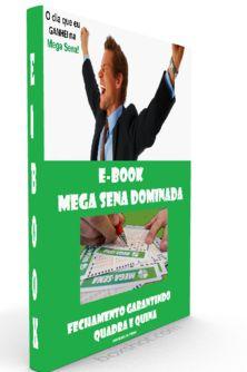 E-BOOK MEGA SENA DOMINADA, FECHAMENTO DE DEZENAS GARANTINDO PREMIO EM TODOS SORTEIOS.