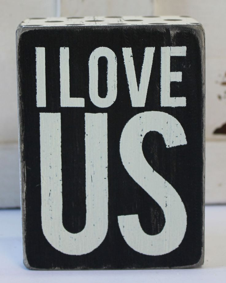 I Love Us Wood Block Sign - Love & Life Popular Sayings - Primitives by Kathy from California Seashell Company