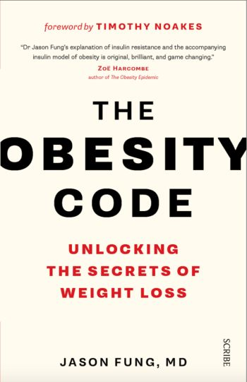 Dr. Jason Fung Says Controlling Insulin Key To Unlocking The Obesity Code.