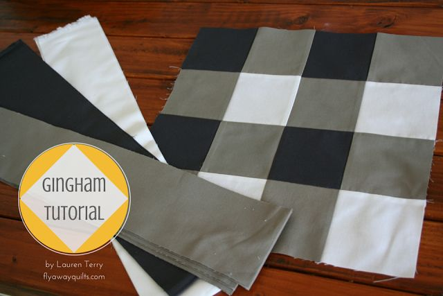Fly Away Quilts: Gingham Quilt Tutorial