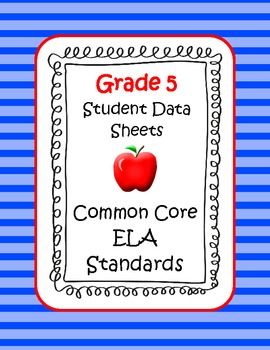 Data sheets for easily tracking student progress in Common Core English Language Arts standards. These color coded reference sheets are a great tool for student and parent conferences, lesson planning, report cards, team planning. $