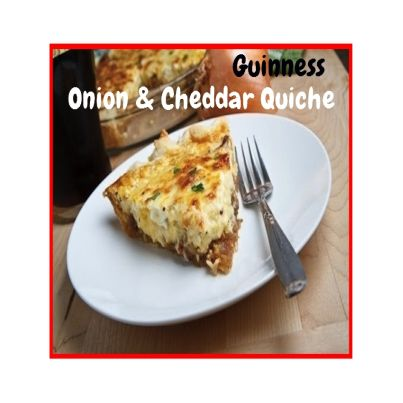 Guinness Onion & Cheddar Quiche.  Click Picture & Get Your Copy of Mouthwatering St Patrick's Day Recipes http://marleneroberson.com/st-patricks-day-recipes/