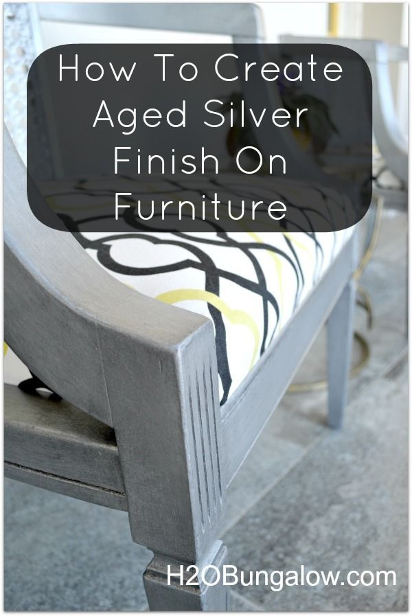 Create An Aged Silver Finish On Furniture - Tutorial and product list included so you can create a professional quality aged silver finish. www.h2obungalow.com