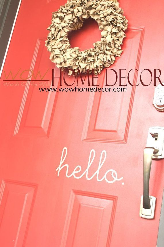 Vinyl Wall Decal Art  Hello Vinyl front door sign by WOWhomedecor, $8.00
