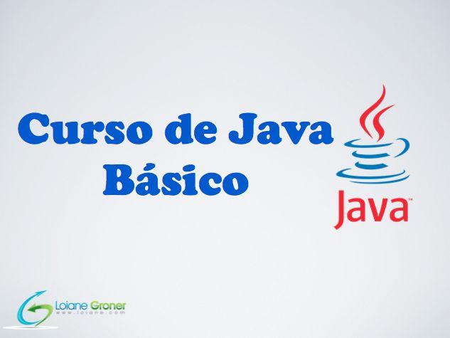 Curso javaSE loiane Curso Java Básico (Java SE)   Gratuito!