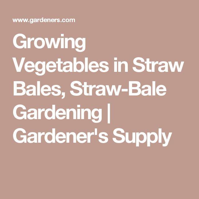 Growing Vegetables in Straw Bales, Straw-Bale Gardening | Gardener's Supply