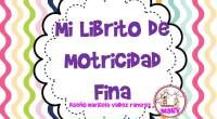 LIBRITO PARA TRABALAS LA MOTRICIDAD FINA EN INFANTIL Y PREESCOLAR