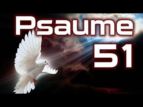 Psaumes 51 - YouTube