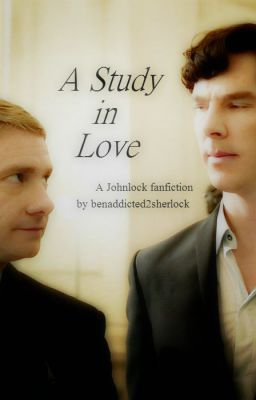 """""""BEST Johnlock fanfic I have ever read!! It is long but read it! I have wasted my academic life on this and I'll be damned if I'm alone!"""" ~meglet713"""