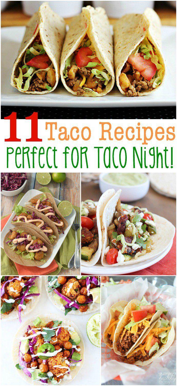 11 Taco Recipes Perfect for Taco Night!!