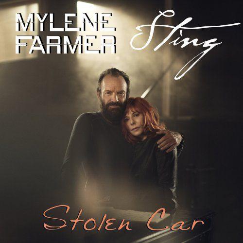 Mylène Farmer & Sting - Stolen Car lyrics | Musixmatch