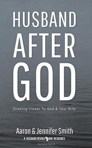 Husband After God: Drawing Closer To God And Your Wife (Ships in 1-2 Weeks) - Unveiled Wife Online Book Store  - 1