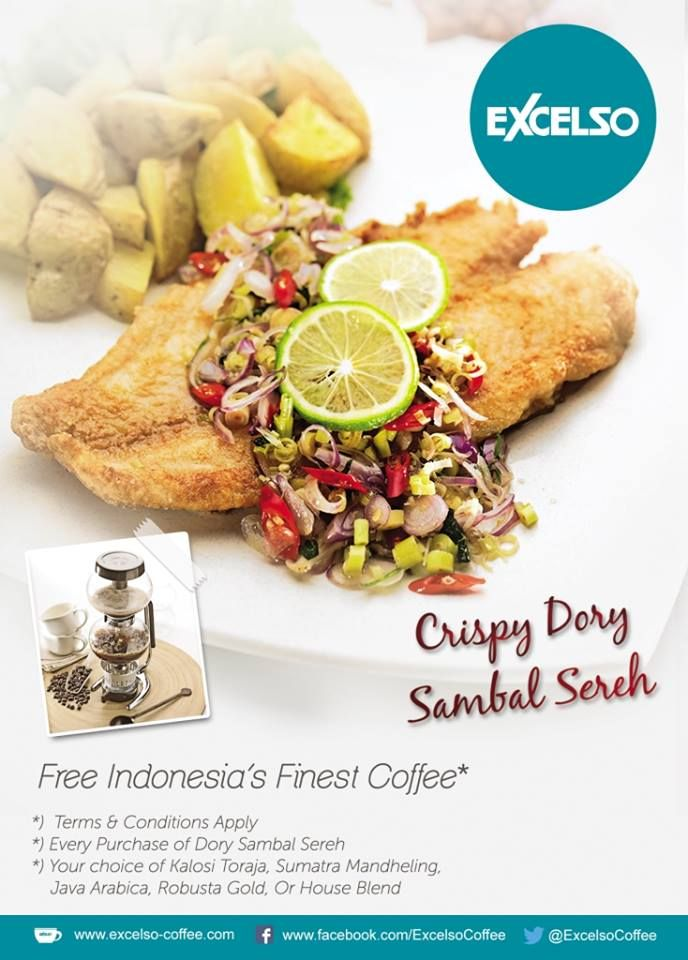 "Menu of The Month ""Crispy Dory Sambal Sereh"" from Excelso Coffee - Kuningan City UG  Every Purchase of Crispy Dory Sambal Sereh, FREE 1 INDONESIA'S FINEST COFFEE (Kalosi Toraja, Sumatera Mandheling, Java Arabica, Robusta Gold or House Blend)  Promo valid from 1 April – 31 May 2014"