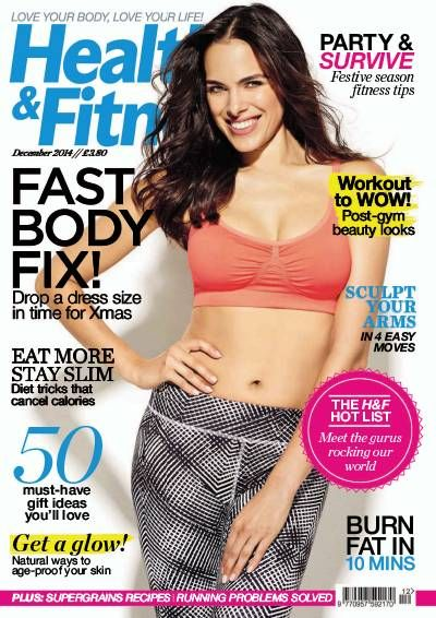 Health and Fitness Magazine. Health. Fitness. Beauty. Keep Fit. Exercise.