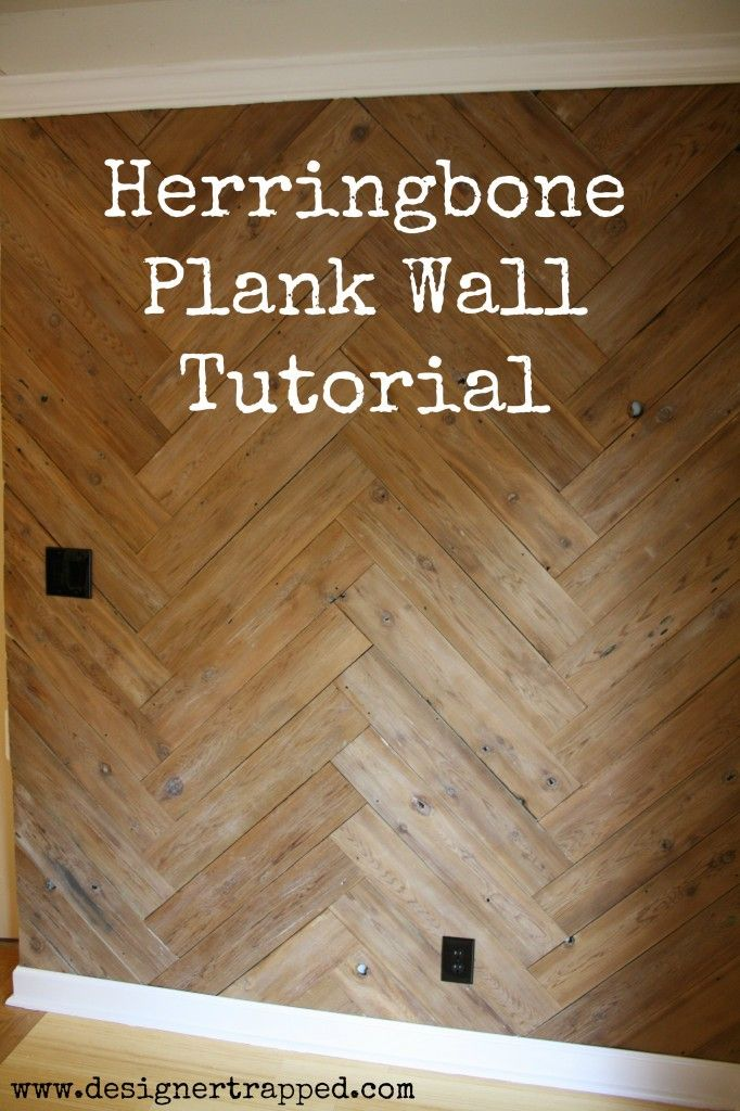 DIY Herringbone Plank Wall Tutorial by Designer Trapped in a Lawyer's Body. Full tutorial!