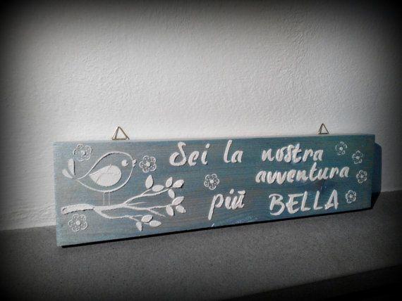 #Walldecor #homedecor #handmade dedicato a tutti i figli, le mie creazioni su Etsy https://www.etsy.com/it/listing/265102019/quadro-baby-sei-la-nostra-avventura-piu