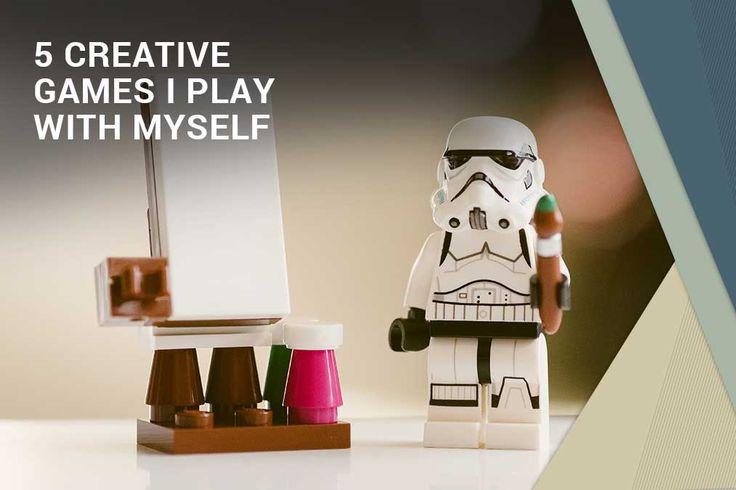 5 Creative games I play with myself - Lillian Gray Fine Arts School