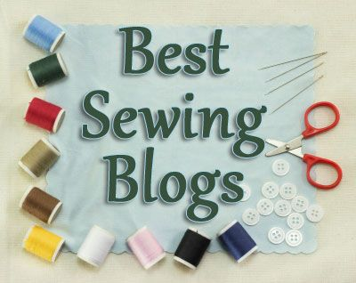 The BEST Sewing blogs - or at least the ones I love to follow.