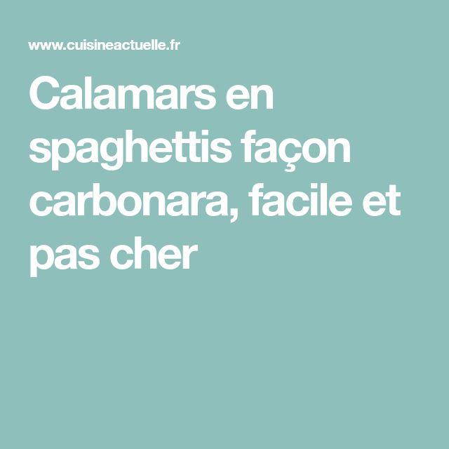 Calamars en spaghettis façon carbonara, facile et pas cher