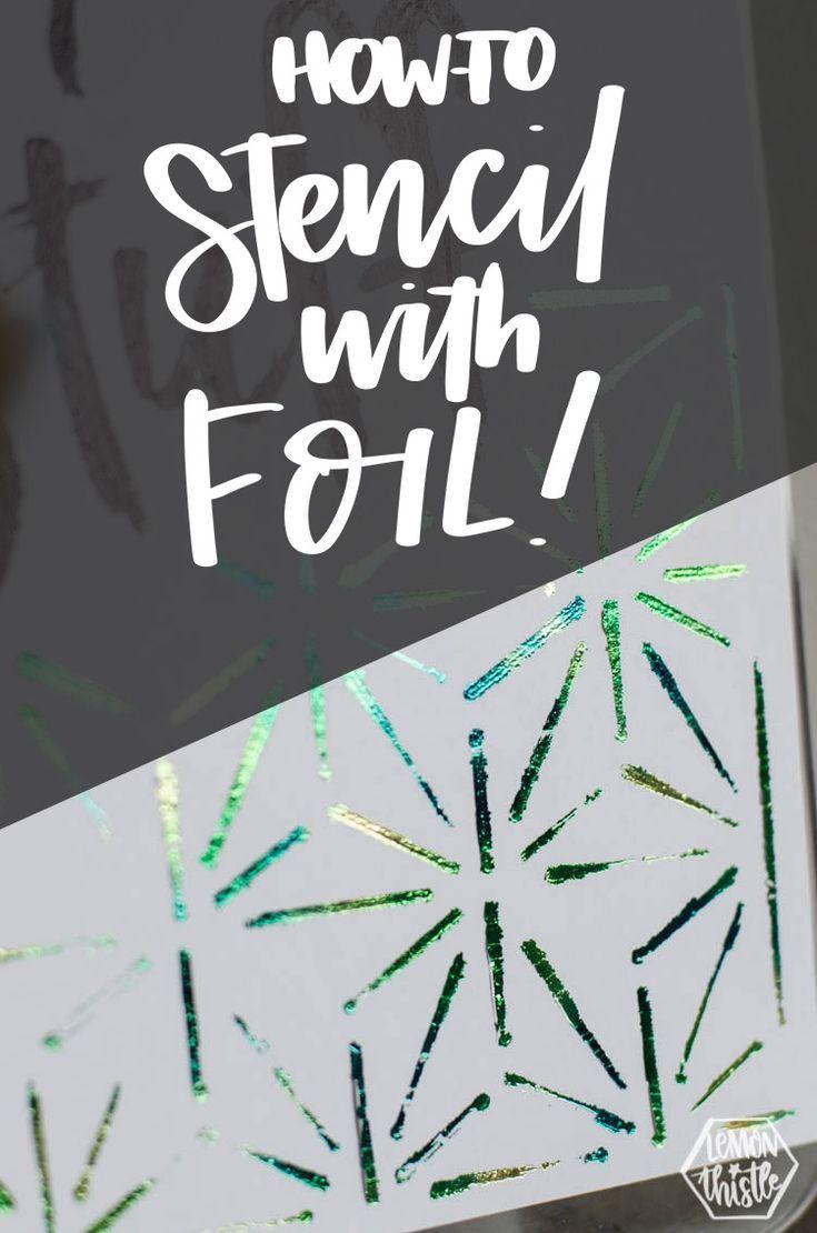 How To Trace And Stencil With Foil Lemon Thistle Deco Foil Stencils Craft Foil