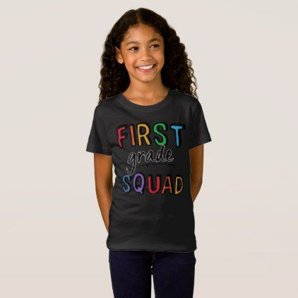 First Grade Squad Girls Boys First Day At School T Shirt College