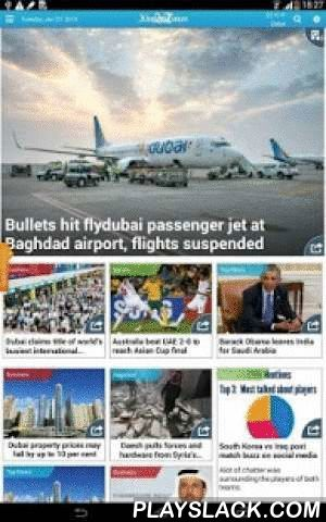 Khaleej Times  Android App - playslack.com , Khaleej Times, the UAE's oldest newspaper, brings to you a refreshing new app that will always keep you updated on the latest news, gold/forex rates, prayer timings and weather. With a grid-based layout that's eye-catchy, yet easy and convenient, you can now be sure you won't miss anything important. As always, our unparalleled coverage of UAE, international, regional, sports, business and legal news will ensure that you don't have to go to…