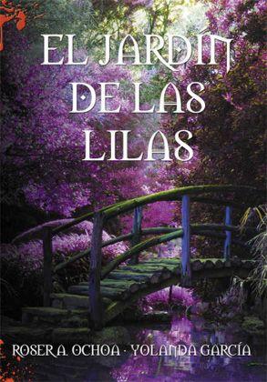 Vomitando mariposas muertas: El jardín de las lilas - Roser A. Ochoa & Yolanda ...
