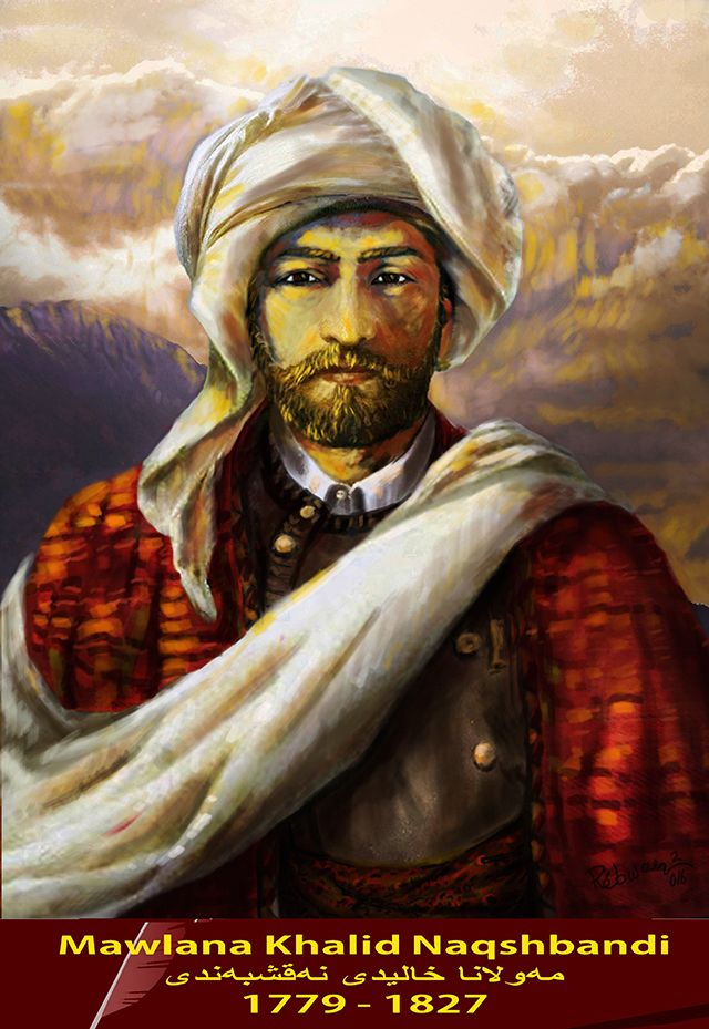 Mawlana Khalid Naqshbandi,(1779–1827) was an Kurdish Sufi, the ...