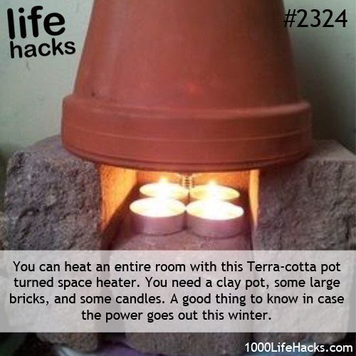 "Wow... Power outage in the cold of winter? You never know when you might need a heat source. This ""life hack"" is brilliant and simple as long as you keep the necessary items on hand: Bricks, terra cotta pot, tealight candles, matches."