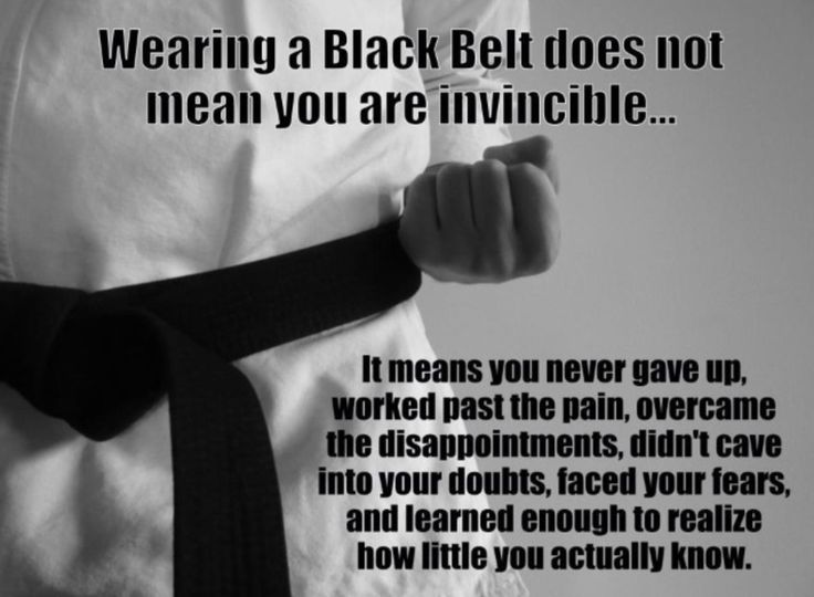 I've learned a lot about myself over the years of training. It can make you a better person. It's part of what keeps you going & on to your next belt.