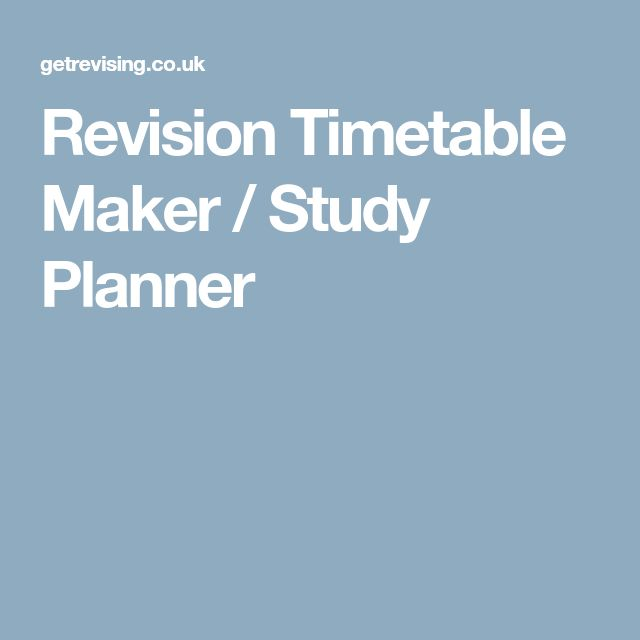Revision Timetable Maker / Study Planner