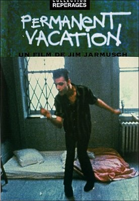 Jim Jarmusch. Permanent vacation. Nowhere of mind.