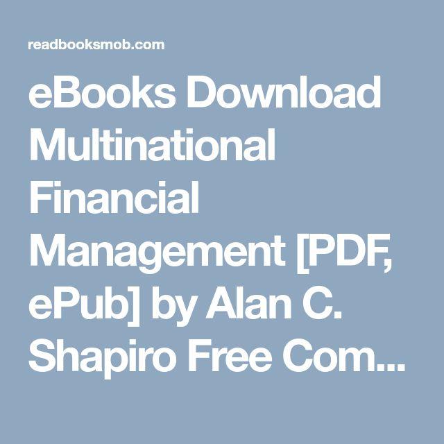 Die besten 25 financial management pdf ideen auf pinterest ebooks download multinational financial management pdf epub by alan c shapiro free fandeluxe Images