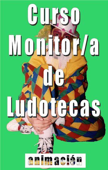 Monitor de Ludotecas, juegos, ludotecarios, animadores, cursos, formacion: Google+