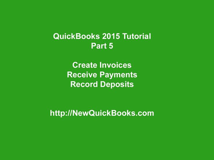 QuickBooks Desktop Tutorial Part 5: Create Invoices | Receive Payments |...
