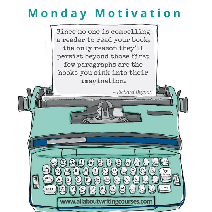 Monday Motivation: Sink your hooks into your reader – fast – All About Writing Courses
