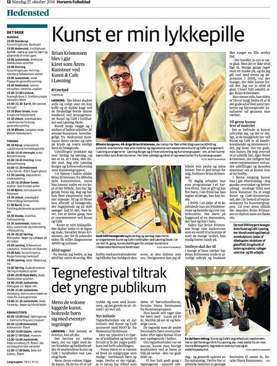 *Årets kunstner 2014* - Brian Kristensen Det er mig en stor ære at blive udnævnt som årets kunstner i Hedensted / Løsning, og jeg siger mange tak for den ære.  Læs artiklen i Horsens folkeblad omkring udstillingen hvor jeg blev kåret som årets kunstner 2014.  http://akrylkunst.dk/nyheder/aarets-kunstner-2014/