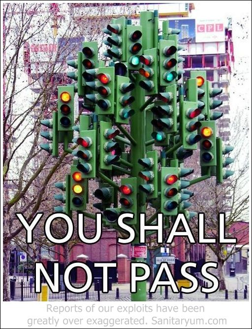 One does not simply cross the intersection.