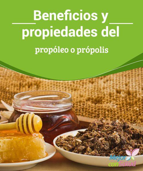 Beneficios y propiedades del propóleo o própolis   El própolis es un producto natural con muchos beneficios para la salud. En esta ocasión te revelamos para qué sirve. ¡No te lo pierdas!