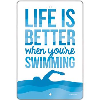 """Swimming 18"""" X 12"""" Aluminum Room Sign Life Is Better When You're Swimming…"""