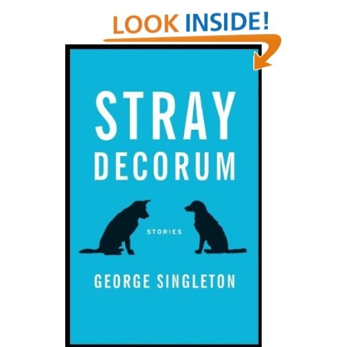 http://www.amazon.com/Stray-Decorum-ebook/dp/B0092XAIHQ/ref=sr_1_59?s=digital-text=UTF8=1351017524=1-59=dzanc+books