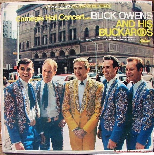 Buck Owens and His Buckaroos at Carnagie Hall (my favorite record of all time)