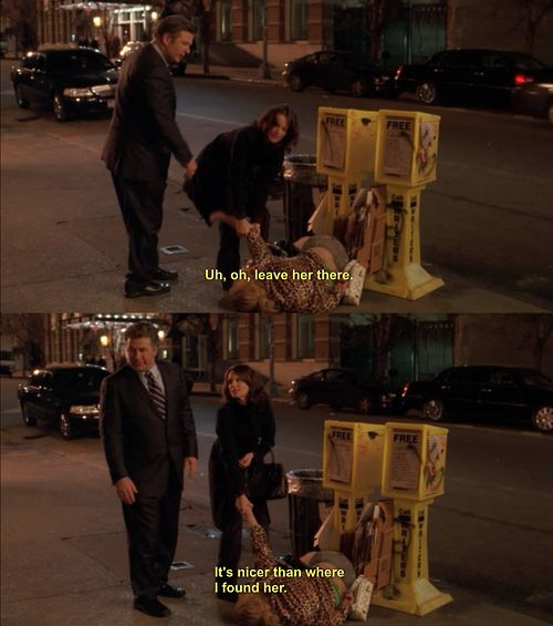 "30 Rock Season 1 Episode 13: Up All Night. ""Uh no, leave her there. It's nicer than where I found her."""
