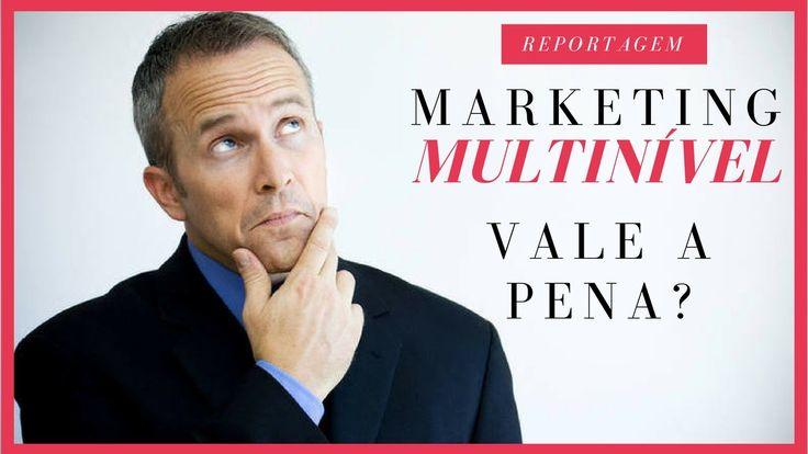 Marketing Multinível vale a pena?